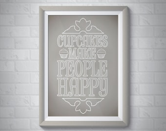 Cupcakes Make People Happy | Giclee