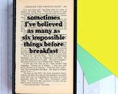 Alice in Wonderland - Alice in Wonderland Book Print - Framed Art - Book Page Art - Vintage - Six Impossible Things - Book Lover Gift