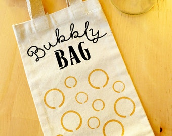 Bubbly Bag Tote - Recycled Canvas Beverage Bag - Hand-Stenciled Ecobag - Housewarming Gift Bag - Hand-painted Gift - Champagne Tote Bag