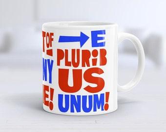 E Pluribus Unum, Coffee Mug, Mug, election 2016,  Gift Ideas, Ceramic Mug, Political gift