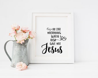 8x10 Inspirational Printable - Give Me Jesus Printable - Christian Printable - 8x10 Art Print - Hand Lettered Printable