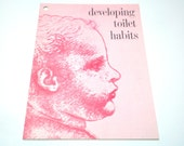 "Vintage BABY BOOK - 1962 ""Developing TOILET Habits"" Softcover Book / Pamphlet"