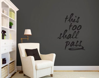 This Too Shall Pass - Wall Decal
