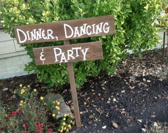 Ready To Ship Wedding Event Party Reception Yard Sign on Stake Rustic Western Bridal Directional Aged Stained Barn Wood Dinner Dancing