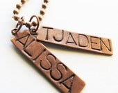TWO COPPER Hand Stamped Name Tags & CHAIN