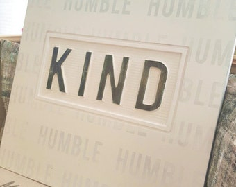 NEW - Humble and Kind Motivational Wall Art Sign
