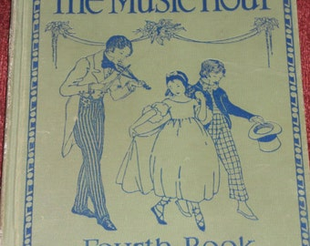 """Vintage Book-""""The Music Hour""""-Fourth Book-1929"""