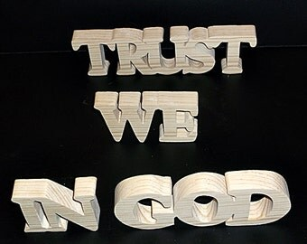 In GOD We Trust  Stand Alone Wood Sign Unfinished Style 1 Stk No. IGWT-1-.75-2-UC-sa
