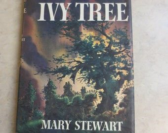 The Ivy Tree by Mary Stewart, Hardback with Dust Jacket, copyright 1961