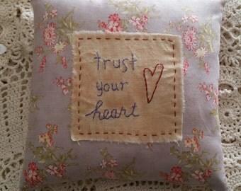 Prim Trust Your Heart Pillow