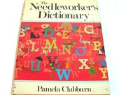 The Needlework Dictionary By Pamela Clabburn, Vintage Book