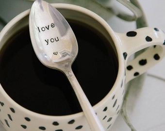 Love You - Hand Stamped Vintage Coffee Spoon for your Coffee Lovin' Lover