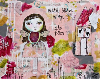Pink Angel Art Print, Painting, mixed media and collage, be brave, ballerina,with brave wings she flies print,courage -by Judie Parsons