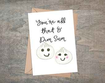 You're all that and dim sum! Funny thank you card!