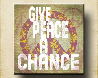 Give Peace A Chance Contemporary 12x12 Word Art Print - Lyrics Wall Decor - all we are saying - ready to frame