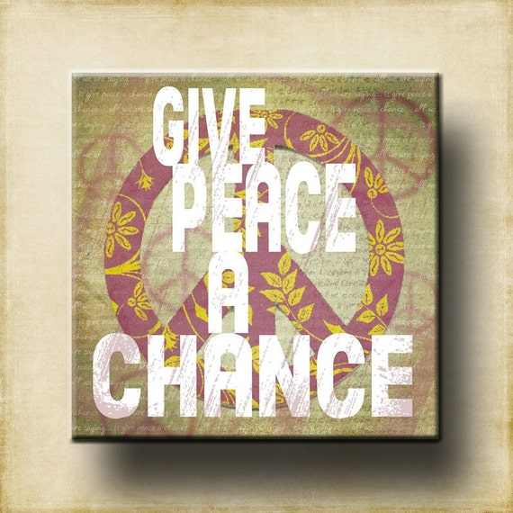 Give Peace A Chance Contemporary 12x12 Gallery Wrapped Canvas - Lyrics Wall Decor - all we are saying