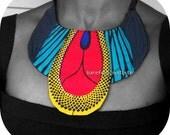 One of a Kind African Wax Print Collar, Unique statement Bib necklace, Vibrant African collar, Ankara NeckCuff, B Modiste Handmade, One Size