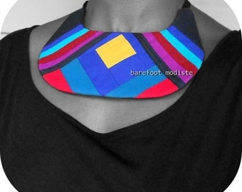 Unique statement geometric necklace, OOAK Vibrant neckwear, One of a Kind Fabric Collar, Bohemian NeckCuff, B Modiste Handmade, One Size