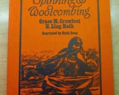 Hand Spinning & Woolcombing by Grace Crowfoot H. Ling Roth