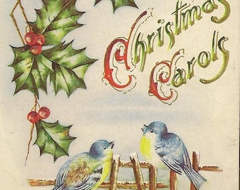 Christmas Carols - two bluebirds on fence with bright holly on Embossed Vintage Christmas Postcard