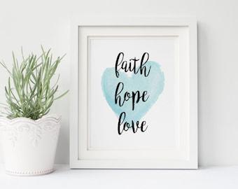 Faith Hope Love, 1 Corinthians 13:13, Bible Verse Artwork, Inspirational Wall Art, Religious Print, Religious Art,  Aqua, INSTANT DOWNLOAD