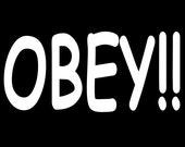 OBEY!!