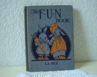 Reading Book: The F-U-N Book,  Hardcover, 1932.