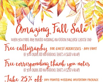 AMAZING FALL SALE on printed wedding invitations - Free Calligraphy - Free Corresponding Thank You Notes or Take 25 % Off