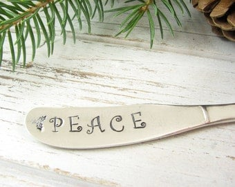 PEACE. Christmas Table Decor. Stamped Butter Spreader. Holiday Hostess Gift. Vintage Silverware for the Holidays. 080HOL