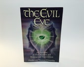 Vintage Occult Book The Evil Eye by Frederick Elworthy 1986 Softcover