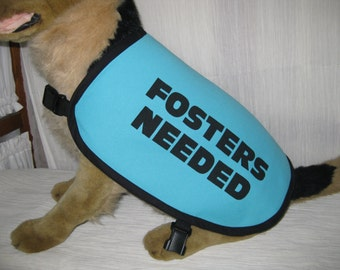 Dog Fosters Needed Vest LARGE
