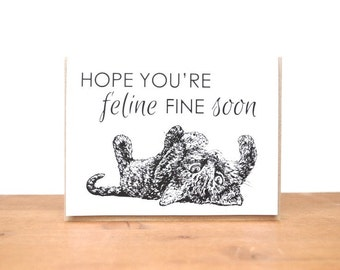 greeting card: feline fine, kitten card, get well soon, feel better, sick