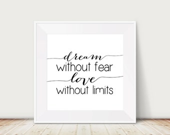 Custom Colors | Dream Without Fear Love Without Limits | Nursery Art | Wall Art | Subway Art | Home Decor | 4x4 | 6x6 | 8x8 | 10x10