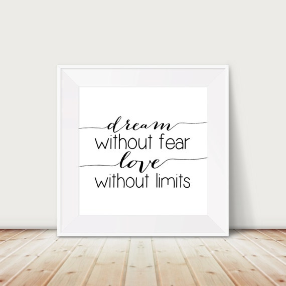 Dream Without Fear Love Without Limits: Custom Colors Dream Without Fear Love Without Limits