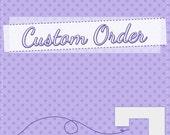 Custom Order for Betty