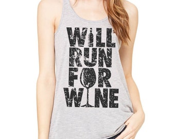 Will Run for Wine, Funny Wine Shirt, Wine Lover, Flowy Racerback, Fitness, Running Tank, Christmas Gift, New Years Resolution
