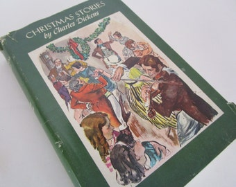 Christmas Stories by Charles Dickens  1955 Illustrated A Christmas Carol The Chimes Cricket on the Hearth