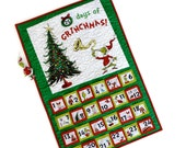 Grinch Advent Calendar Quilted Wall Hanging Dr. Suess Childrens Activity Panel  Handmade Homemade Kids Holiday Quilt Sally Manke Fiber Art