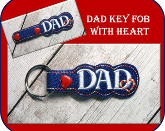 In The Hoop Key Fob Dad with Heart Embroidery Machine Design