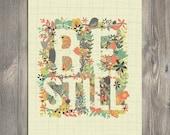 Scripture Art, Christian Art, BE STILL art illustration, art print - Bloom by Amylee Weeks home decor