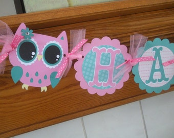 Owl Banner, Owl Birthday Banner, Owl Happy Birthday Banner Teal and Pinks owl banner, Matching Tissue Poms Are Available