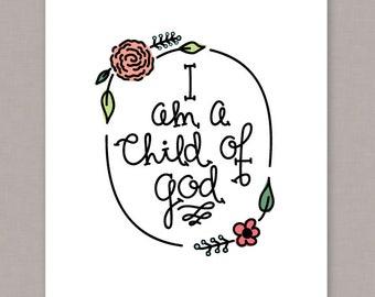 """PRINTABLE hand lettering """"I am a Child of God"""" -- PDF Digital File"""