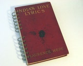 1912 INDIA LOVE LYRICS Handmade Journal Vintage Upcycled Book Travel Journal India