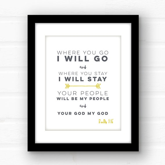 Bible Am Going To Deliver You: Ruth 1:16 Bible Verse Art Bible Verses For The Wall