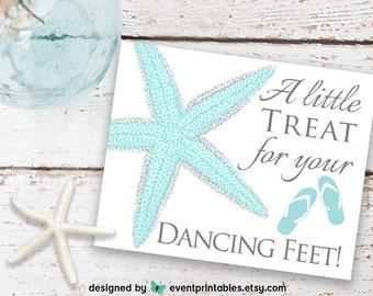 Treat for Dancing Feet Sign, Aqua Starfish Beach Wedding, Flip Flops Wedding Sign, Printable Digital Download by Event Printables