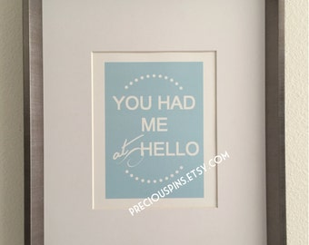 You Had Me At Hello Print, Printable Wall Art Decor, Home Gift, Love Gift, Love Print