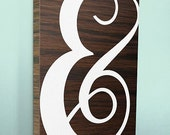 Wood Sign 8x12 Scripted Ampersand no vinyl