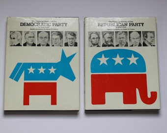 The Pictorial History of the Democratic Party and The Pictorial History of the Republican Party