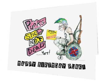 Punks Not Dead...Yet Birthday Card
