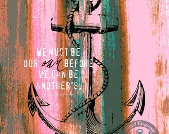 Be Our Own, First Ralph Waldo Emerson Quote Anchor Wall Decor Product Options and Pricing via Dropdown Menu